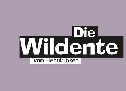 ----Die Wildente von Henrik Ibsen